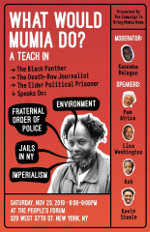 What would Mumia do? A Teach In